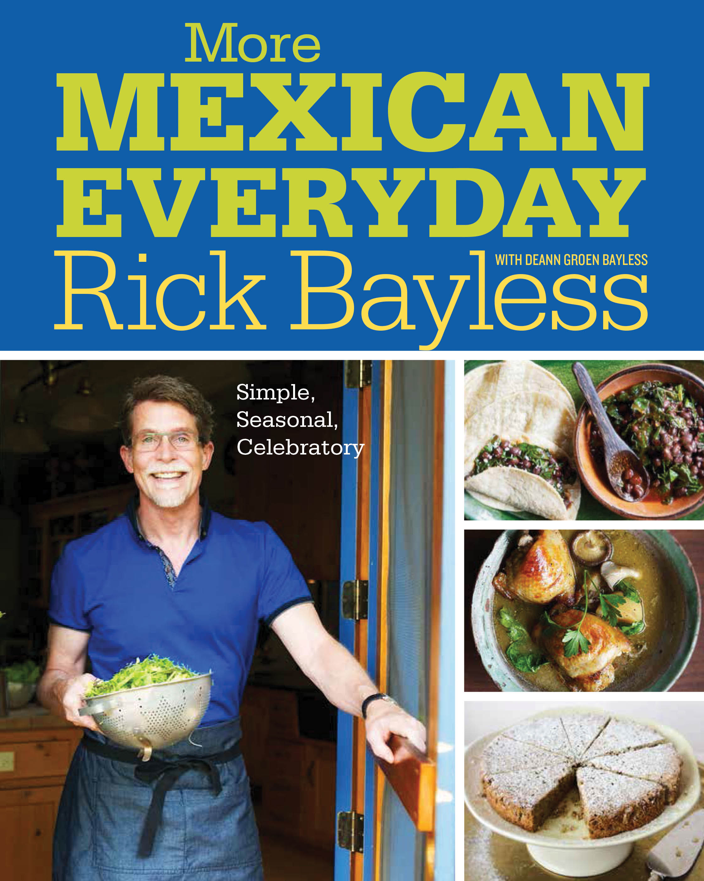 Rick bayless mexican food more mexican everyday9780393081145 forumfinder Gallery
